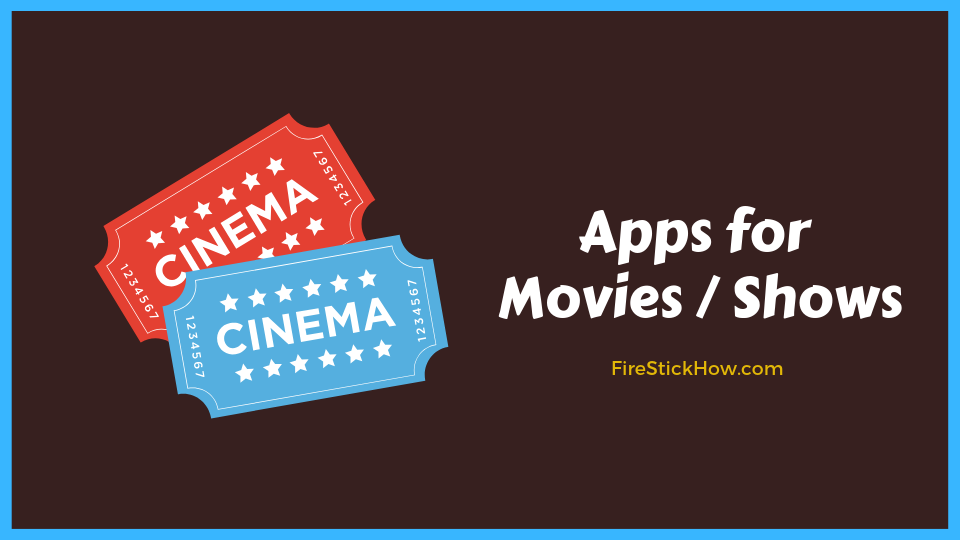 best app for tv shows and movies on firestick