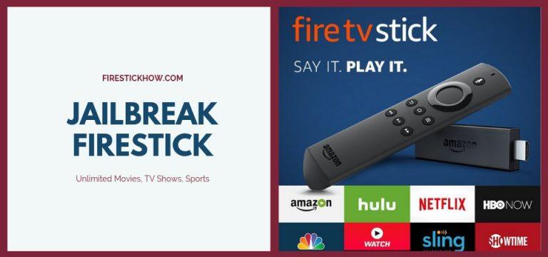 How to Jailbreak Amazon Fire Stick